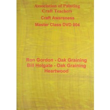 APCT : DVD : Oak Graining and Oak Heartwood : Ron Gordon and Bill Holgate