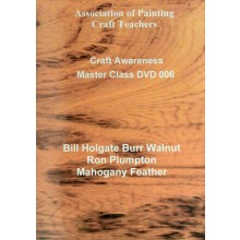 APCT : DVD : Burr Walnut and Mahogany Feather : B Holgate and R Plumpton