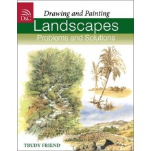 Drawing and Painting Landscapes: Problems and Solutions : Book by Trudy Friend