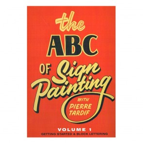 Pierre Tardif : DVD: The ABC of Sign Painting with Pierre Tardif : Volume 1