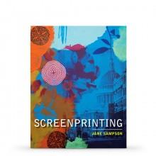 Screenprinting : Book by Jane Sampson