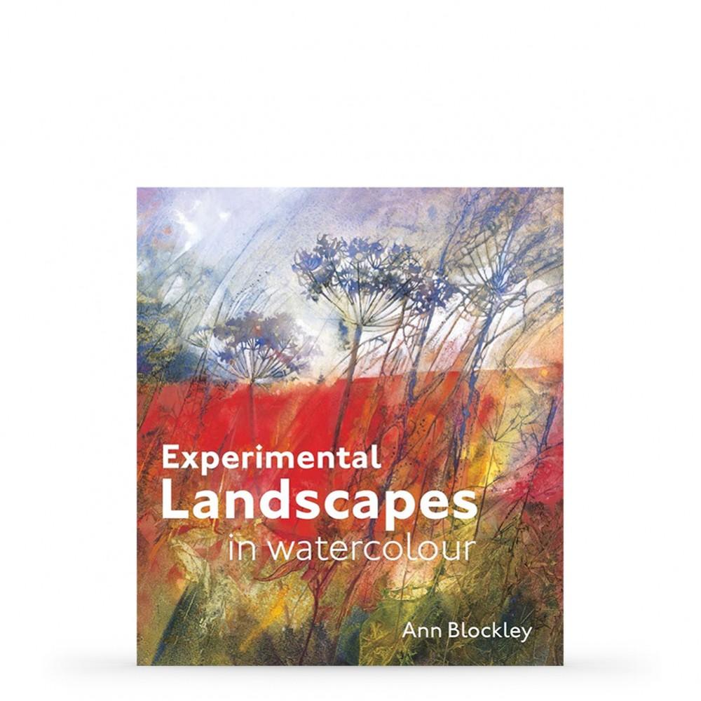 Experimental Landscapes in Watercolour : écrit par Ann Blockley