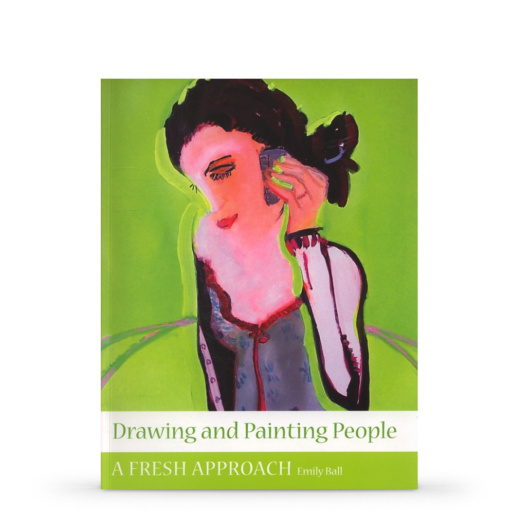 Drawing and Painting People: A Fresh Approach : écrit par Emily Ball