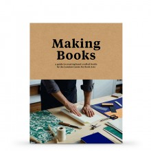 Making Books: A Guide for Creating Hand-Crafted Books : écrit par Simon Goode