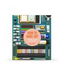 How to Make Art : écrit par Mel Elliott