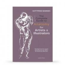 The Complete Guide to Anatomy for Artists & Illustrator : écrit par Gottfried Bammes