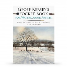 Geoff Kersey's Pocket Book for Watercolour Artists: Over 100 Essential Tips to Improve Your Painting : écrit par Geoff Kersey