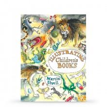 Illustrating Children's Books by Martin Ursell