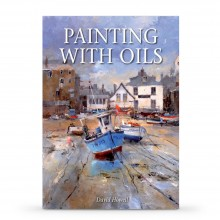 Painting with Oils : écrit par David Howell