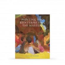 Painting and Reinterpreting The Masters : Book by Sara Lee Roberts