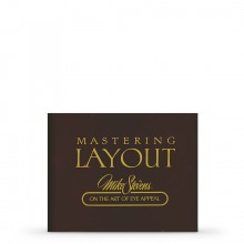 Book : Mastering Layout: Mike Stevens on the Art of Eye Appeal : by Mike Stevens