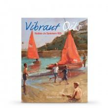 Vibrant Oils : écrit par Haidee-Jo Summers