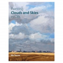 Painting Clouds and Skies in Oils : écrit par Mo Teeuw